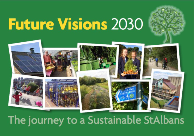 Sustainable St Albans: Future Visions 2030